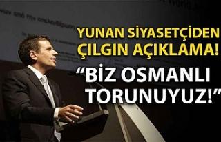 Yunan siyasetçiden çılgın açıklama: Biz Osmanlı...