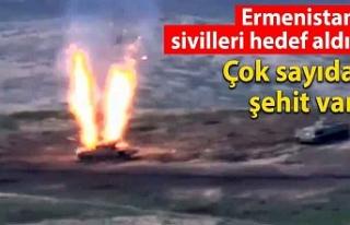 Ermenistan sivilleri hedef aldı: Çok sayıda şehit...