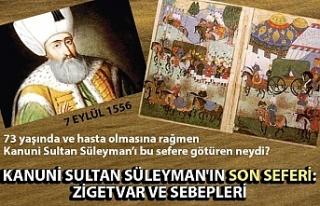 Kanuni Sultan Süleyman'ın Son Seferi: Zigetvar...