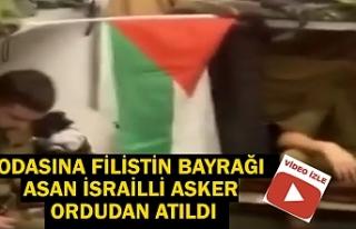 Odasına Filistin bayrağı asan İsrailli asker ordudan...
