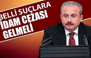 TBMM Başkanı Mustafa Şentop: İdam cezasının...