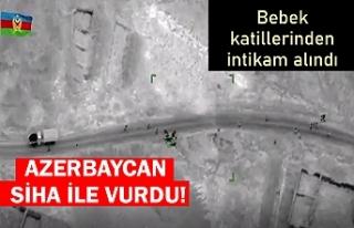 Azerbaycan, Ermenistan askerlerini SİHA'larla...