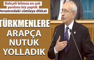Kemal Kılıçdaroğlu: Suriyeli Türkmenlere Arapça...