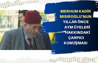 Merhum Kadir Mısıroğlu:Abdullah Gül'ün Anayasa...