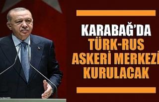 Cumhurbaşkanı Erdoğan: Türk-Rus askeri merkezi...