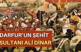 Darfur'un Şehit Sultanı Ali Dinar