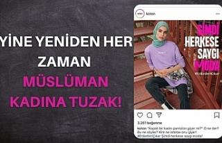 Koton'dan Müslüman Kadına Tuzak!
