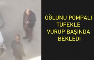 Sultangazi'de oğlunu pompalı tüfekle vurup...