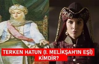 Terken Hatun (I. Melikşah'ın eşi) kimdir?...