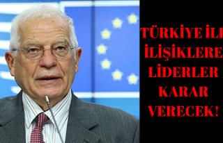 """AB Yüksek Temsilcisi """"Türkiye ile ilişkilere..."""
