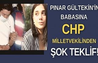 Pınar Gültekin'in babasına CHP milletvekilinden...