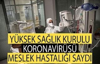 SGK Yüksek Sağlık Kurulu, koronavirüsü meslek...