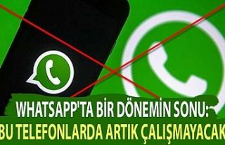 WhatsApp'ta bir dönemin sonu: Bu telefonlarda...