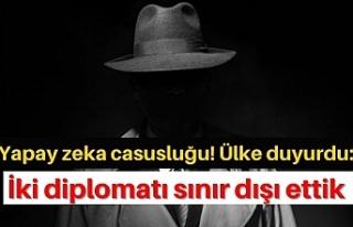 Yapay zeka casusluğu! Ülke duyurdu: İki diplomatı...
