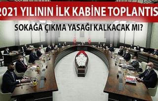 2021 yılının ilk kabine toplantısı