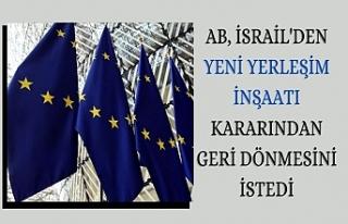 AB, İsrail'den yeni yerleşim inşaatı kararından...