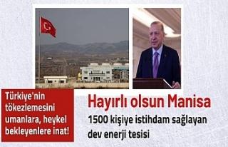 Cumhurbaşkanı Erdoğan, Manisa'da enerji projelerinin...