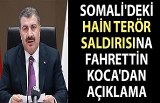 Somali'deki terör saldırısına Fahrettin Koca'dan...