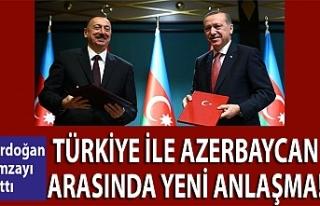 Türkiye ile Azerbaycan arasında yeni anlaşma! Erdoğan...