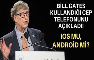 Bill Gates kullandığı cep telefonunu açıkladı!...