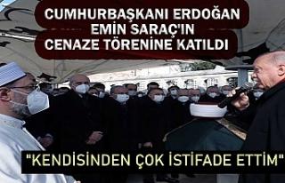 Cumhurbaşkanı Erdoğan, Emin Saraç'ın cenaze...