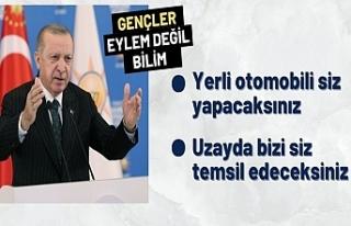 Cumhurbaşkanı Erdoğan: Gençler üniversitelerimizi...