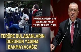Erdoğan: Teröre bulaşmış olanların gözünün...