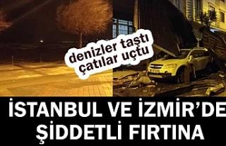 İstanbul ve İzmir'de fırtına çatıları...