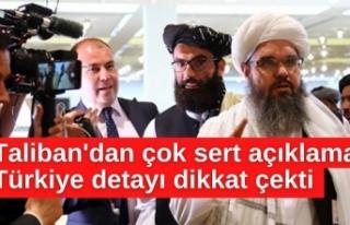 Taliban'dan çok sert açıklama! Türkiye detayı...