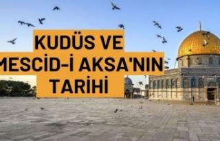 KUDÜS VE MESCİD-İ AKSA'NIN TARİHİ