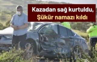 Aydın'da kazadan sağ kurtuldu, şükür namazı...