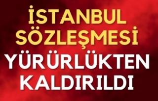 İstanbul Sözleşmesi yürürlükten kalktı