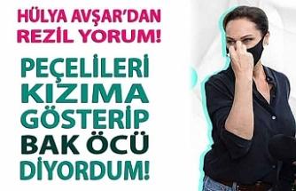 Hülya Avşar'dan tesettürlü kadınlar için rezil sözler! İtiraf etti