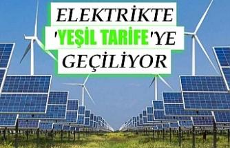 Elektrikte 'Yeşil Tarife'ye geçiliyor