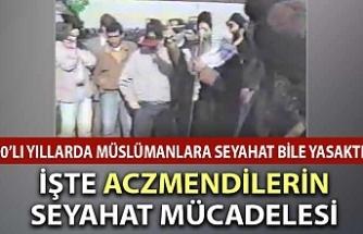 90'lı yıllarda Aczmendilerin seyahat mücadelesi