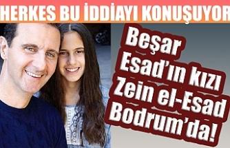 Diktatör Beşar Esad'ın kızı Zein el-Esad Bodrum'da! Herkes bu iddiayı konuşuyor