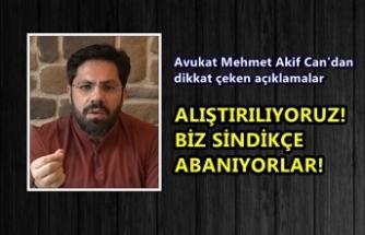 Avukat Mehmet Akif Can'dan dikkat çeken açıklamalar