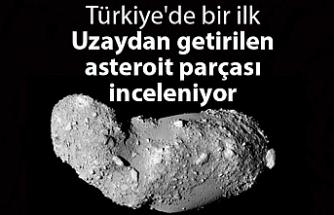 Türkiye'de ilk kez asteroitten getirilen parçalar incelenecek