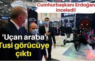 Cumhurbaşkanı Erdoğan inceledi! 'Uçan araba' Tusi görücüye çıktı