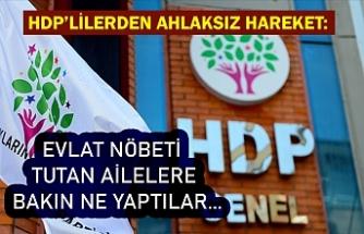 HDP'lilerden ahlaksız hareket: Evlat nöbeti tutan ailelere 'Hoşt' dediler