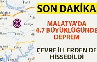 Malatya'da 4.7 büyüklüğünde deprem.. Çevre illerden de hissedildi