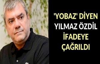 Ebubekir Sifil'e 'yobaz' diyen Yılmaz Özdil ifadeye çağrıldı