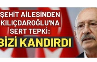 Şehit ailesinden Kılıçdaroğlu'na sert tepki: Bizi kandırdı