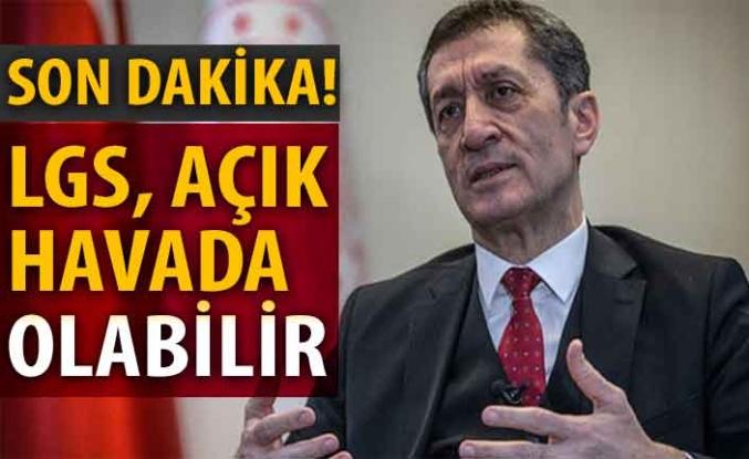 Bakan Ziya Selçuk'tan LGS ile ilgili son dakika açıklaması!