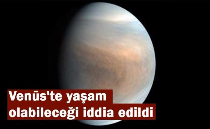 Venüs'te yaşam olabileceği iddia edildi!