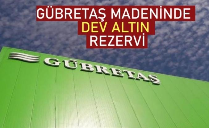 Gübretaş'a ait maden sahasında 3,5 milyon onsluk altın varlığı tespit edildi