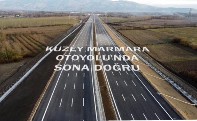 Kuzey Marmara Otoyolu'nda sona doğru