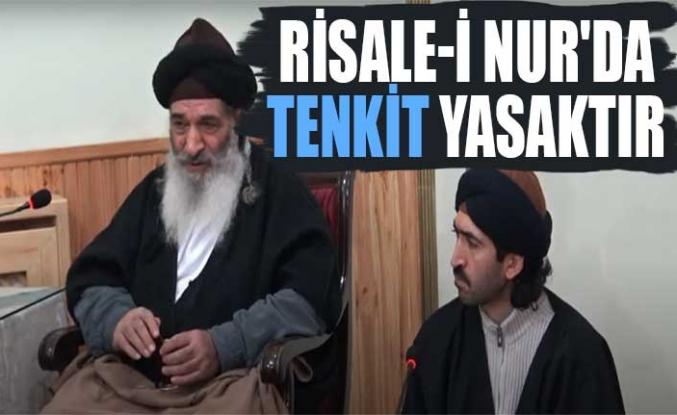 Risale-i Nur'da tenkit yasaktır