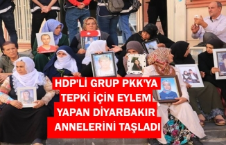 HDP'li grup, PKK'ya tepki için eylem yapan terör mağduru anneleri taşladı